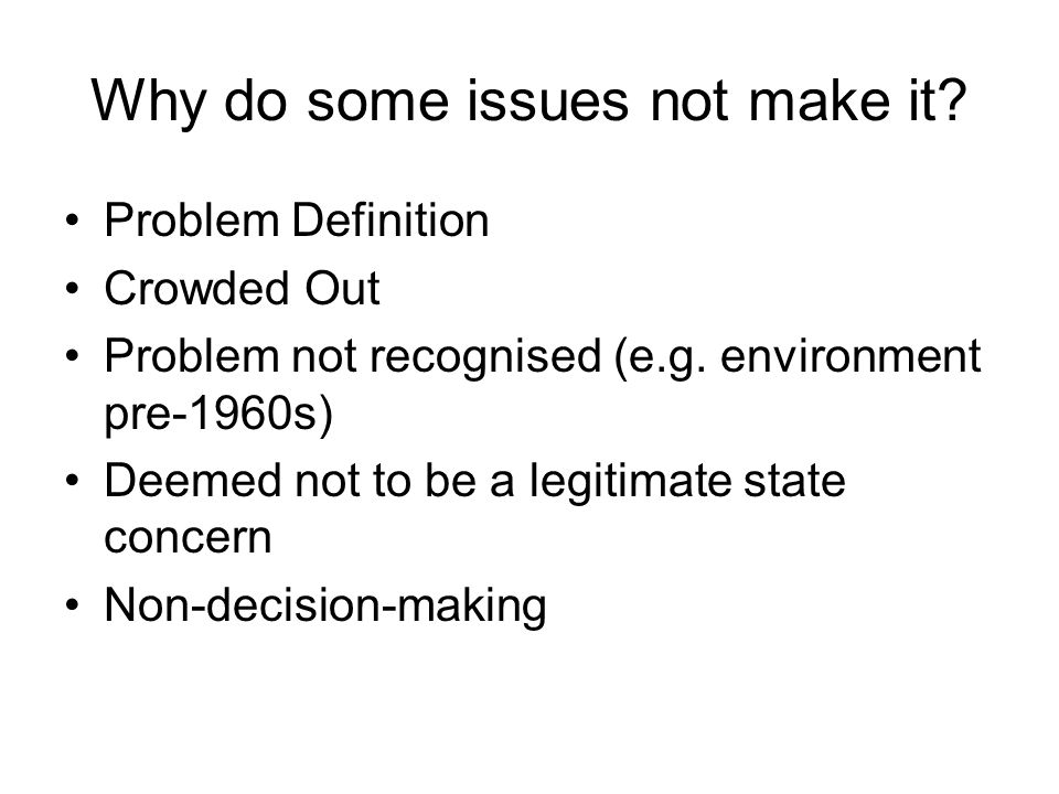 Why do some issues not make it