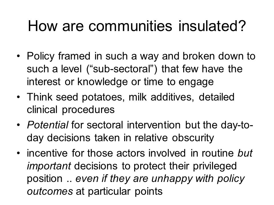How are communities insulated