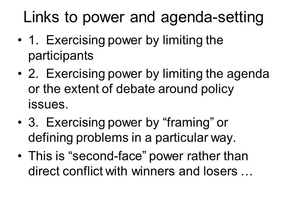 Links to power and agenda-setting