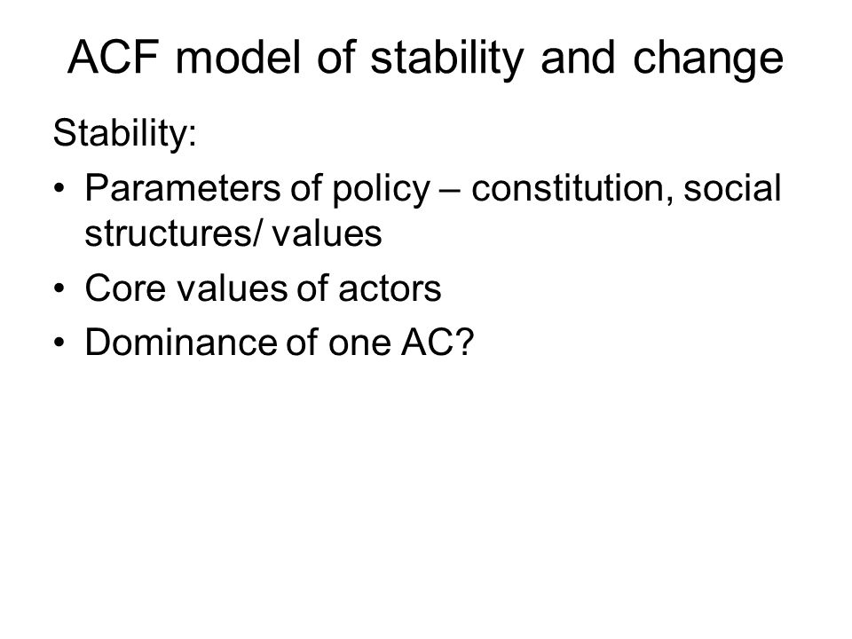 ACF model of stability and change
