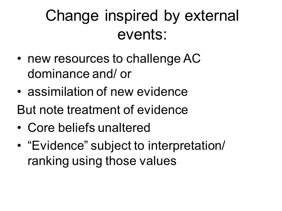 Change inspired by external events: