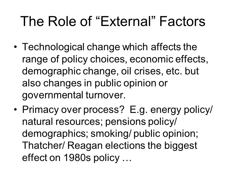 The Role of External Factors