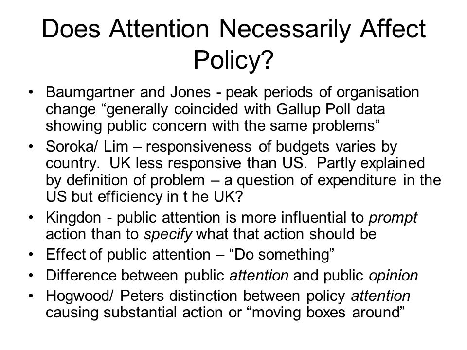 Does Attention Necessarily Affect Policy