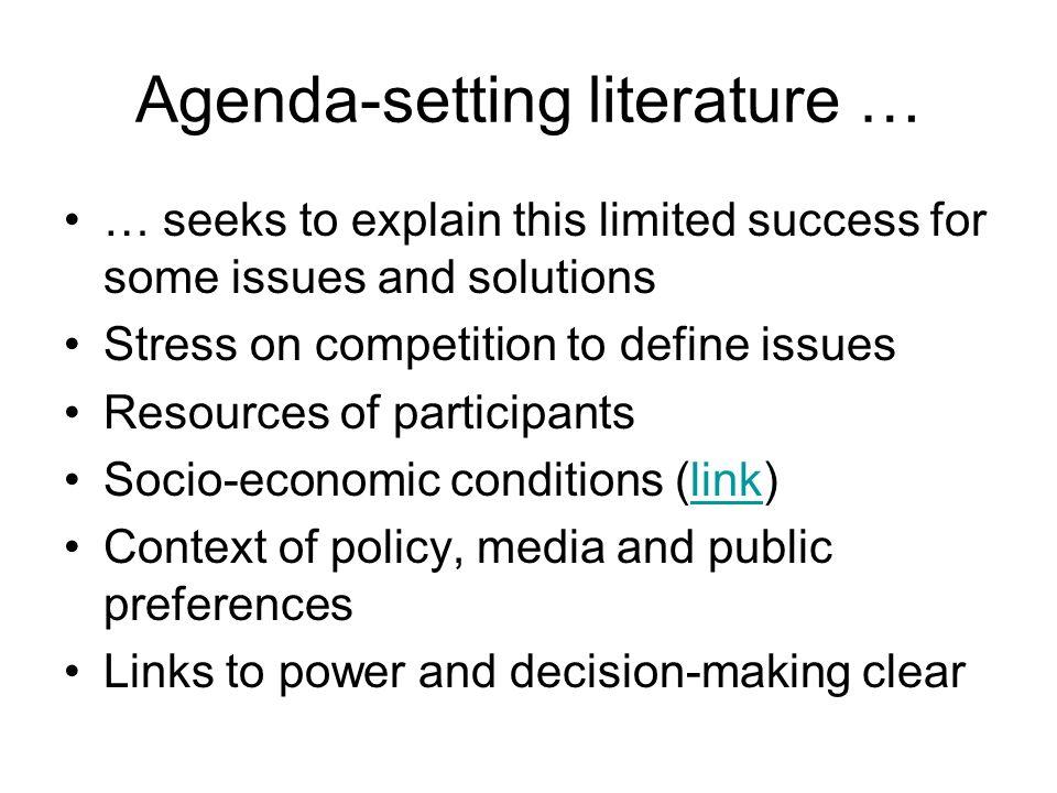 Agenda-setting literature …