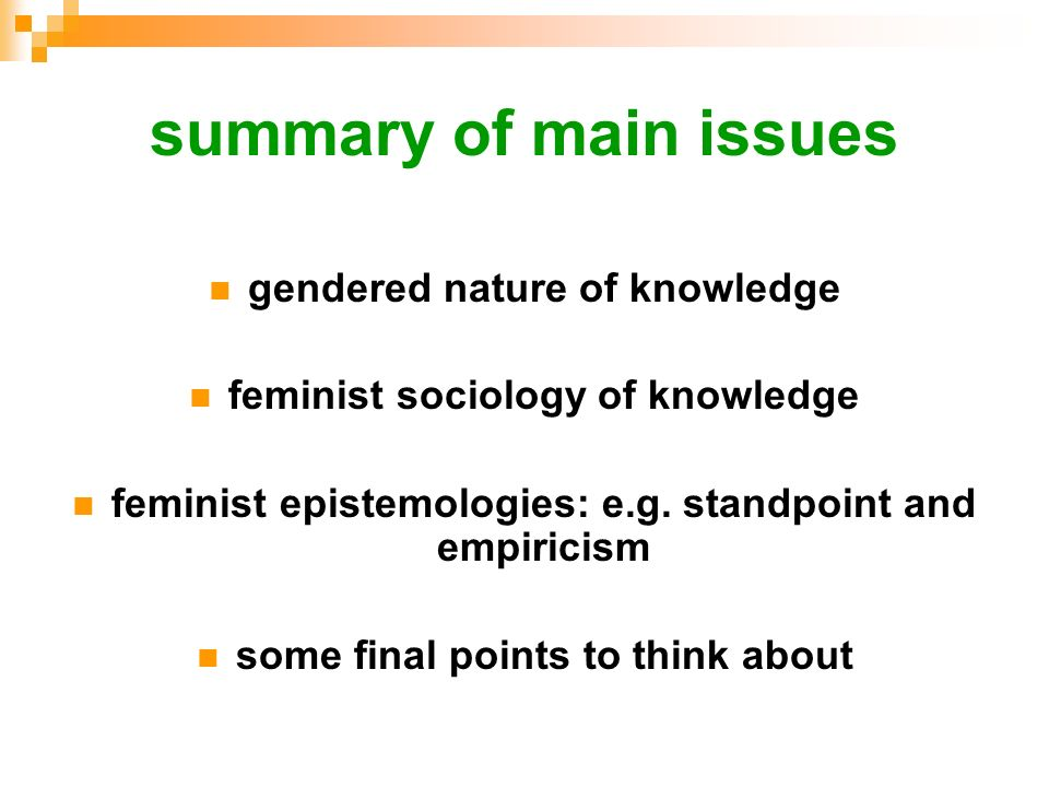 summary of main issues gendered nature of knowledge