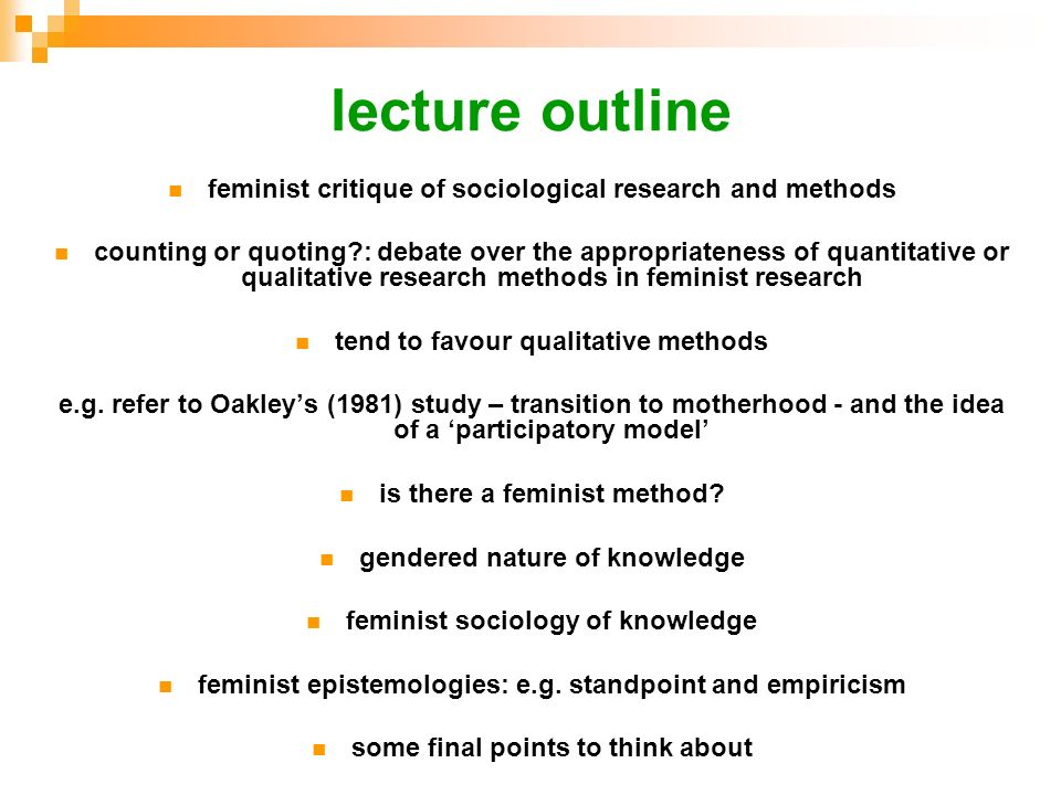 lecture outline feminist critique of sociological research and methods