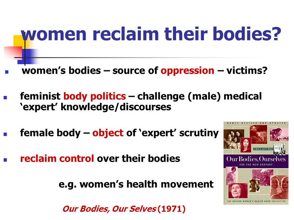 women reclaim their bodies