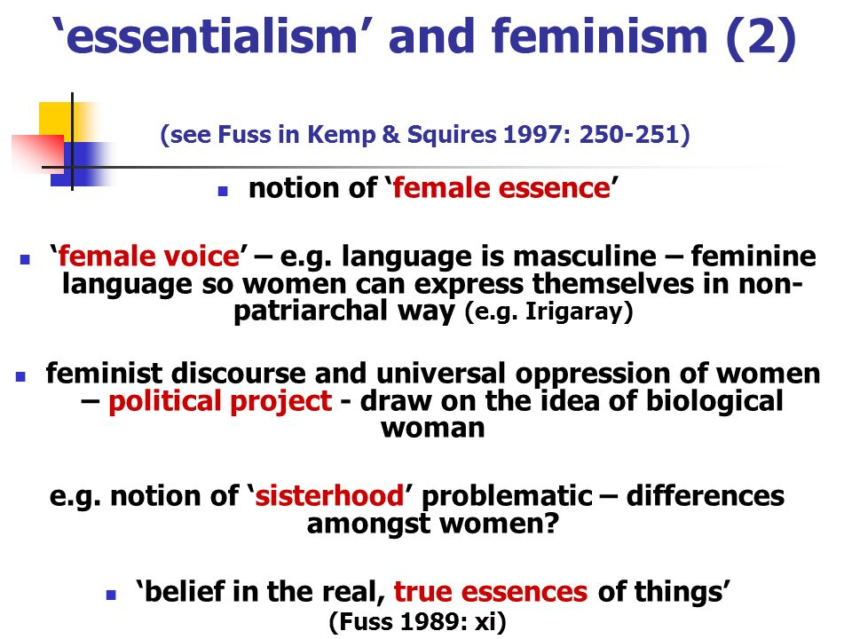 'essentialism' and feminism (2) (see Fuss in Kemp & Squires 1997: 250-251)