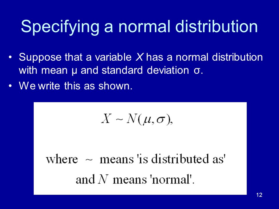 Specifying a normal distribution