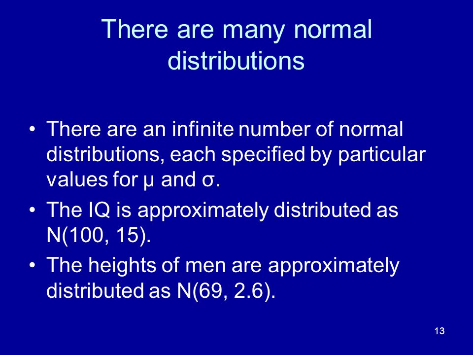 There are many normal distributions
