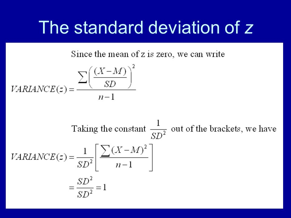The standard deviation of z