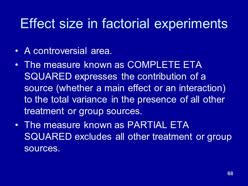 Effect size in factorial experiments