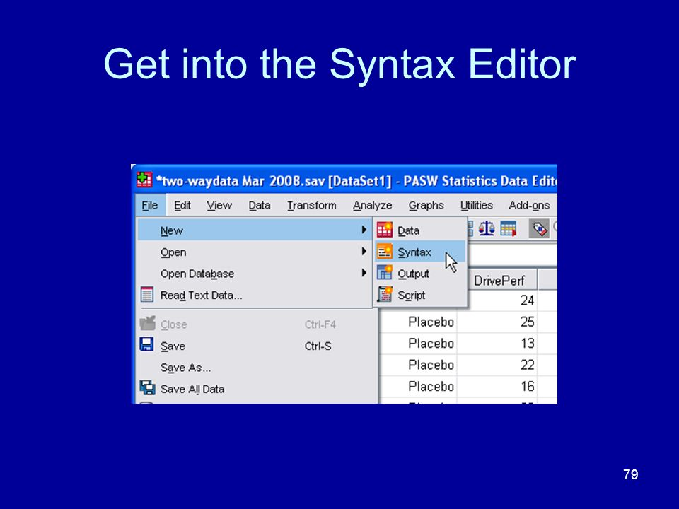 Get into the Syntax Editor