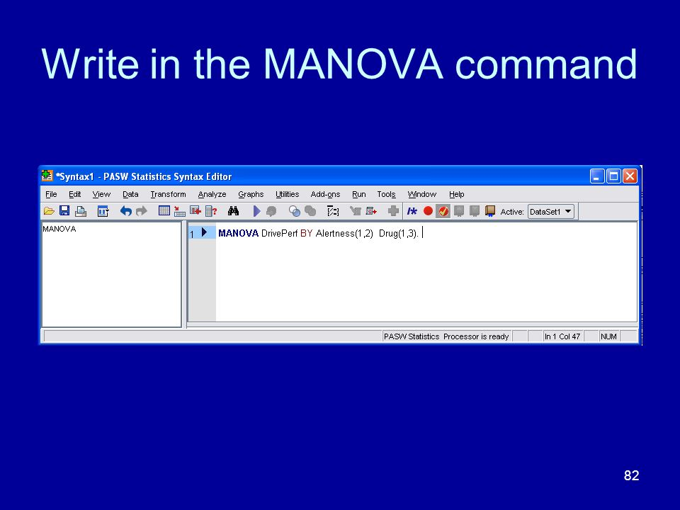 Write in the MANOVA command