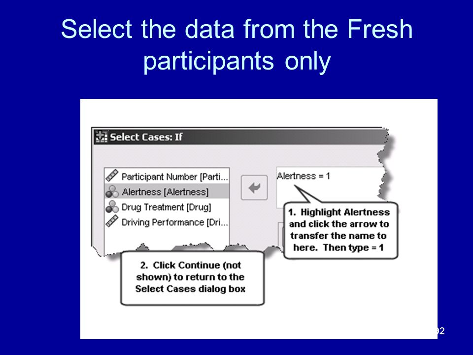 Select the data from the Fresh participants only
