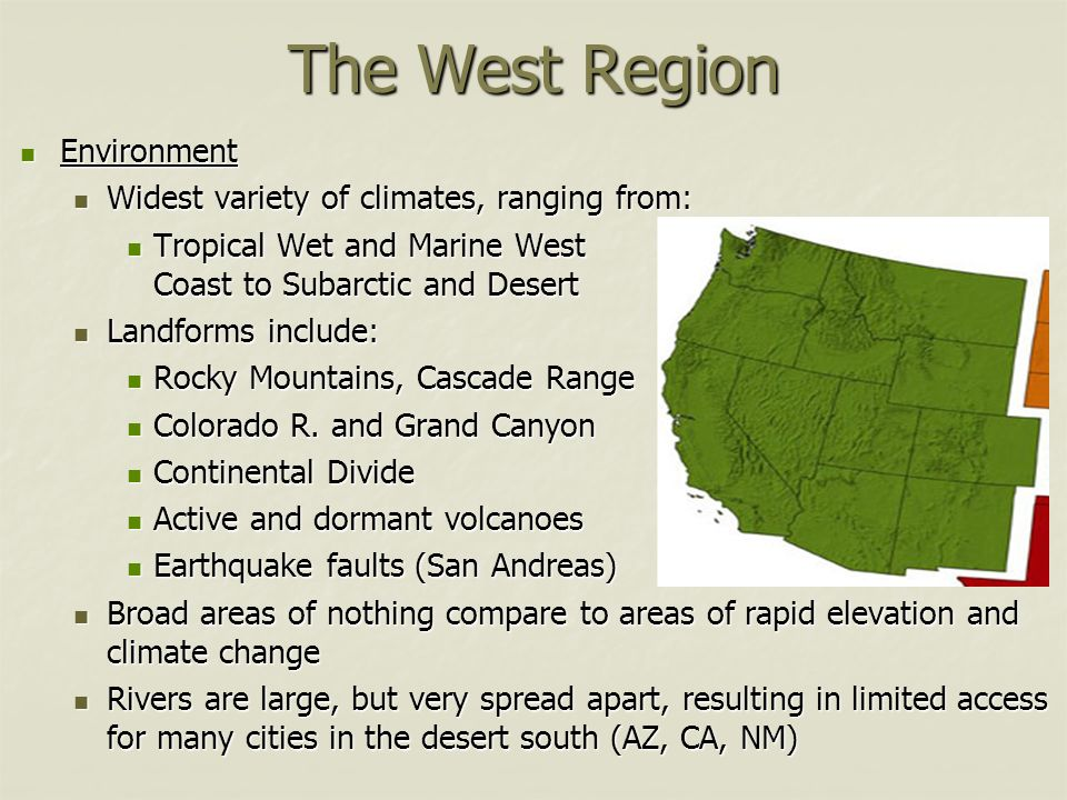 facts about the west region We found great results, but some are outside western region showing results in neighboring cities.