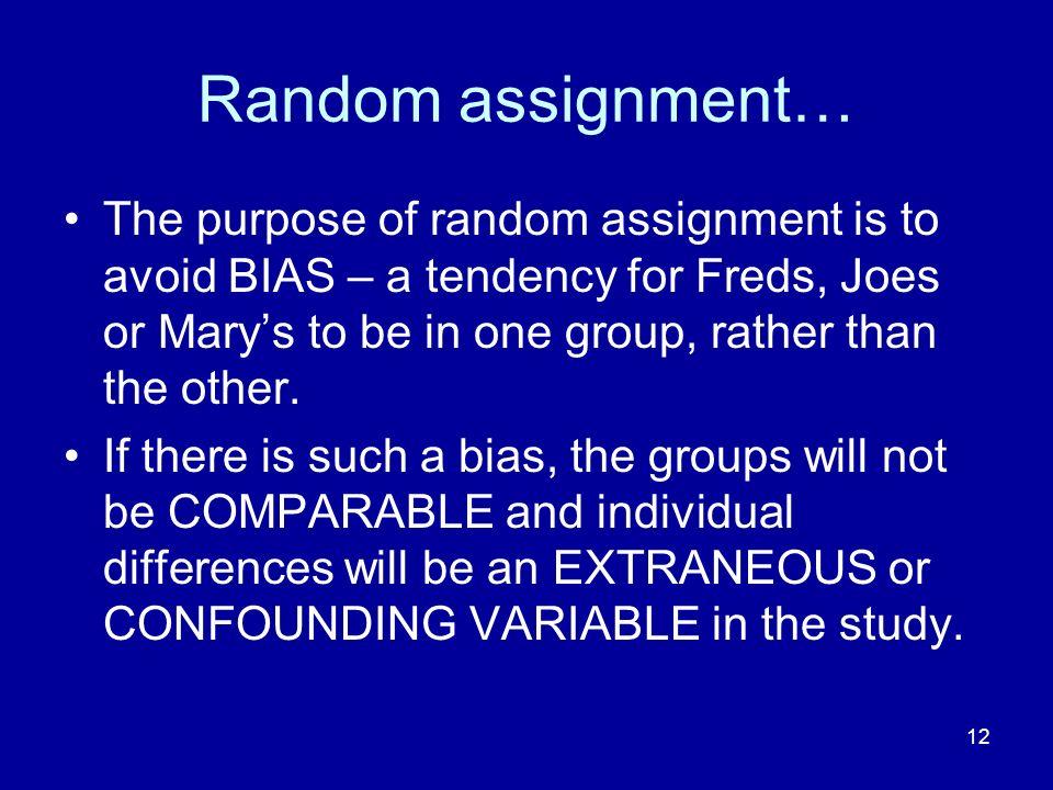 Random assignment…