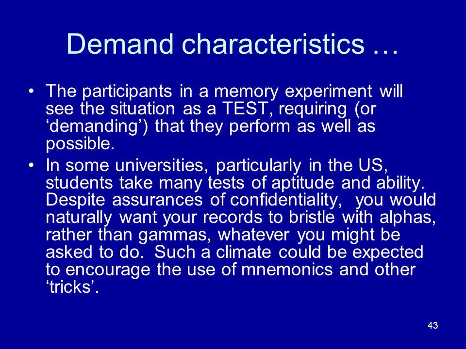 Demand characteristics …