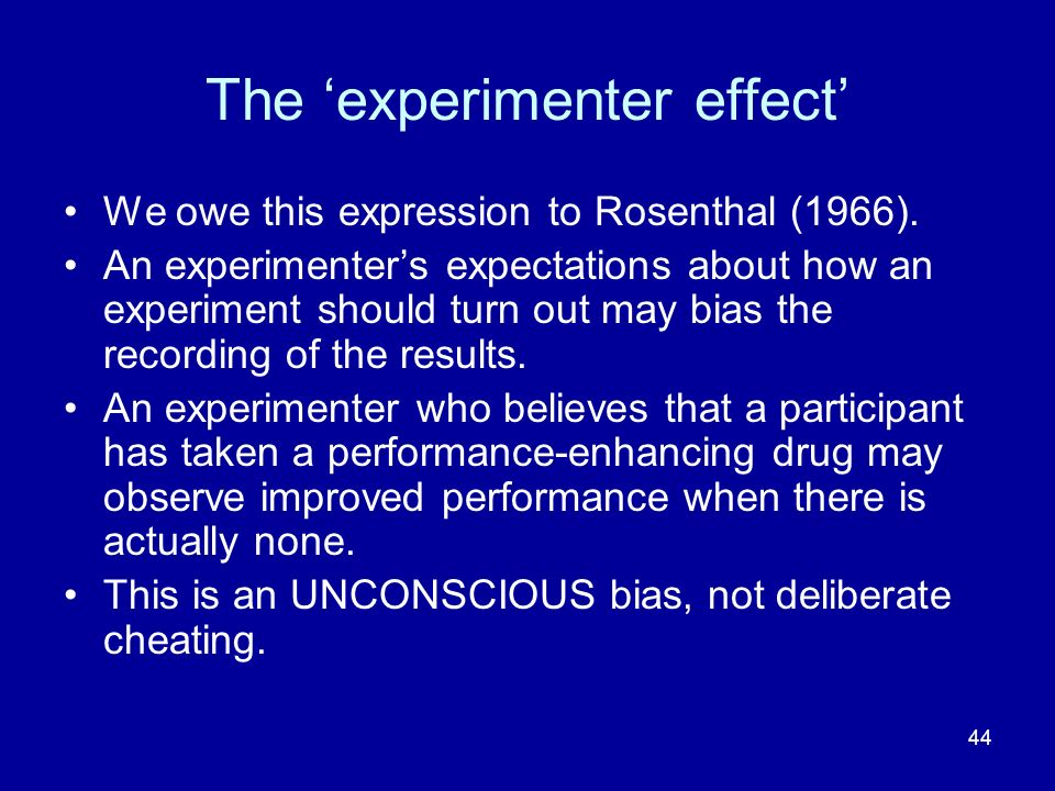 The 'experimenter effect'