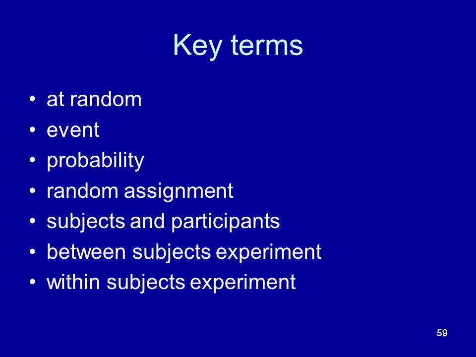 Key terms at random event probability random assignment