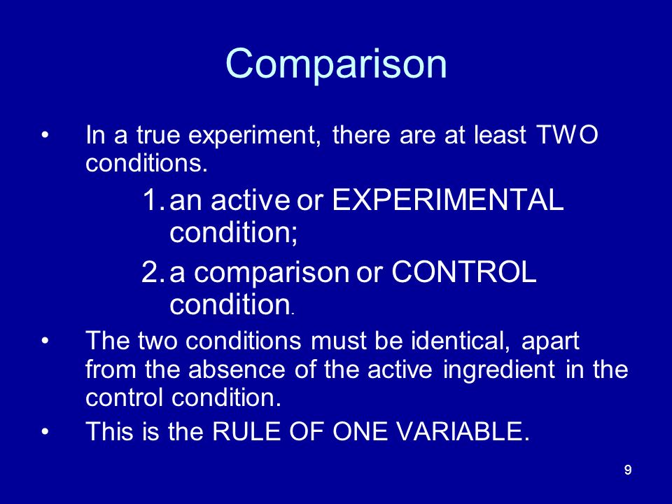 Comparison an active or EXPERIMENTAL condition;