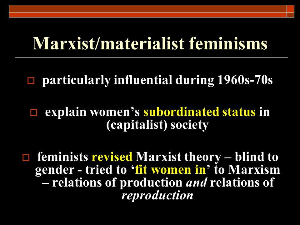 Marxist/materialist feminisms