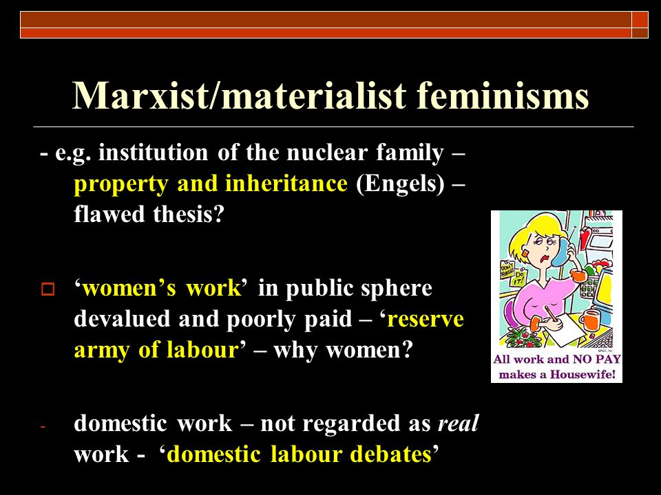 Marxist/materialist feminisms