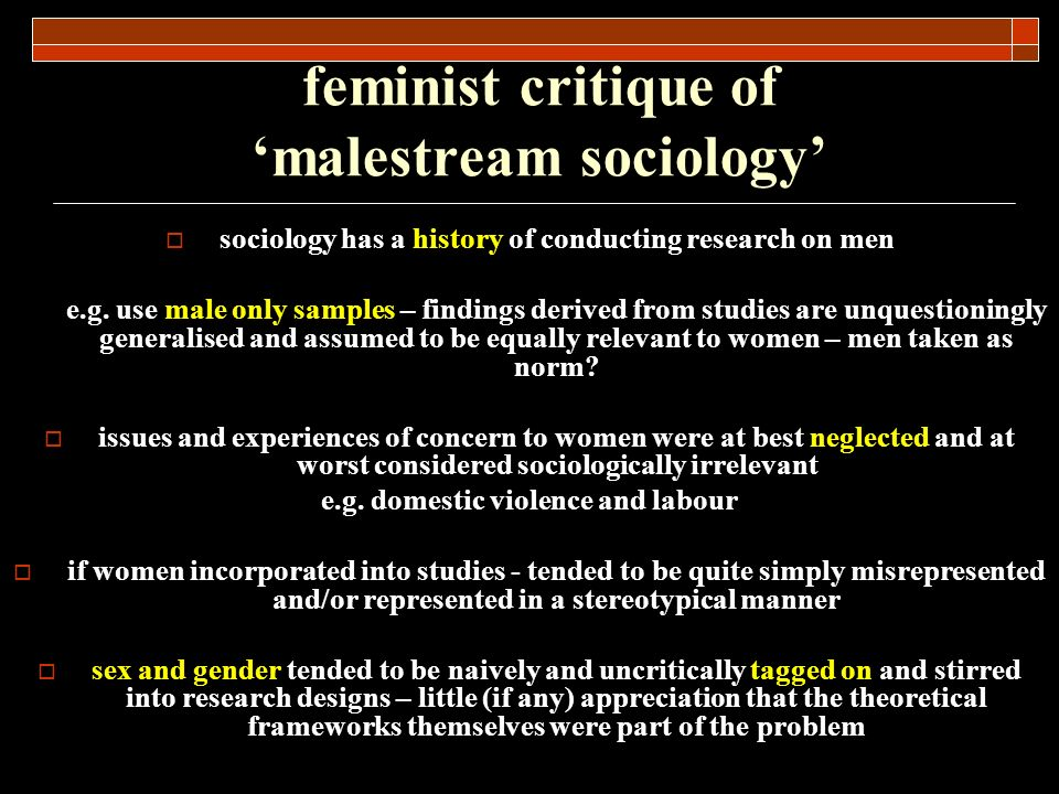 feminist critique of 'malestream sociology'