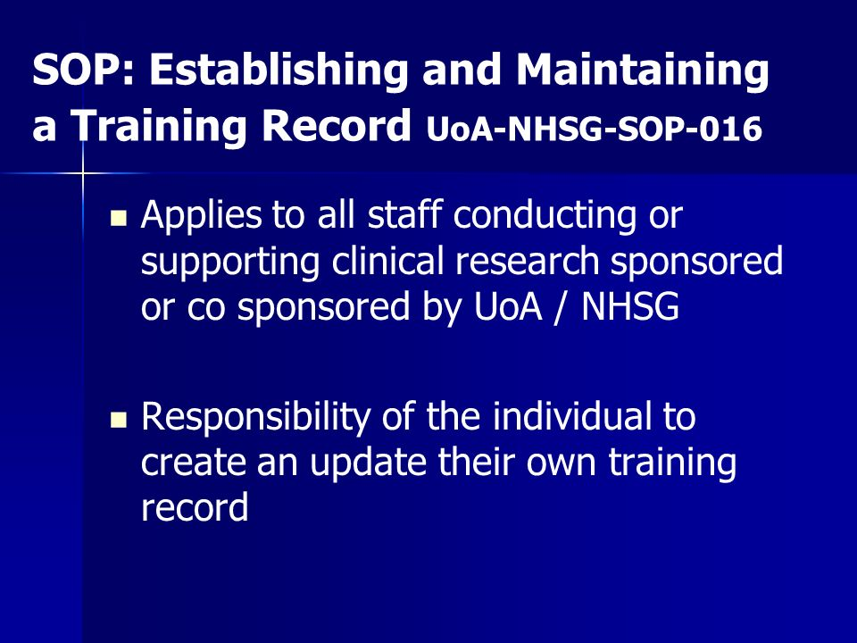 SOP: Establishing and Maintaining a Training Record UoA-NHSG-SOP-016