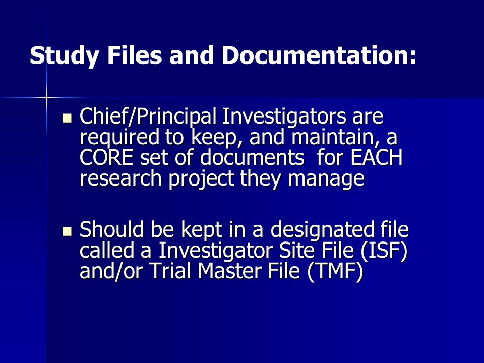 Study Files and Documentation: