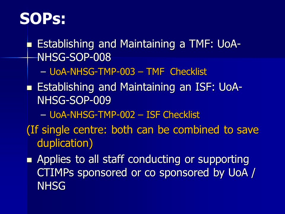 SOPs: Establishing and Maintaining a TMF: UoA-NHSG-SOP-008