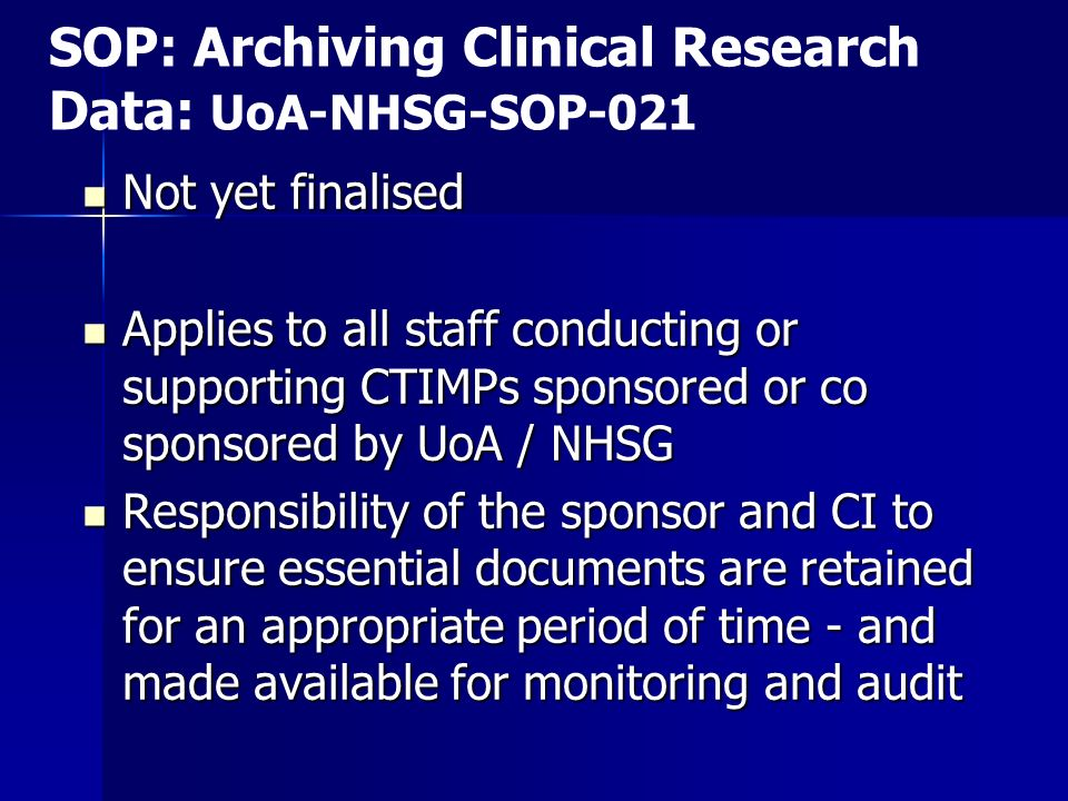 SOP: Archiving Clinical Research Data: UoA-NHSG-SOP-021