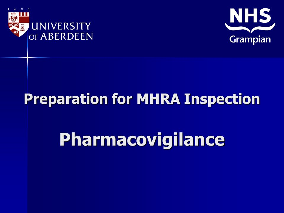 Preparation for MHRA Inspection Pharmacovigilance