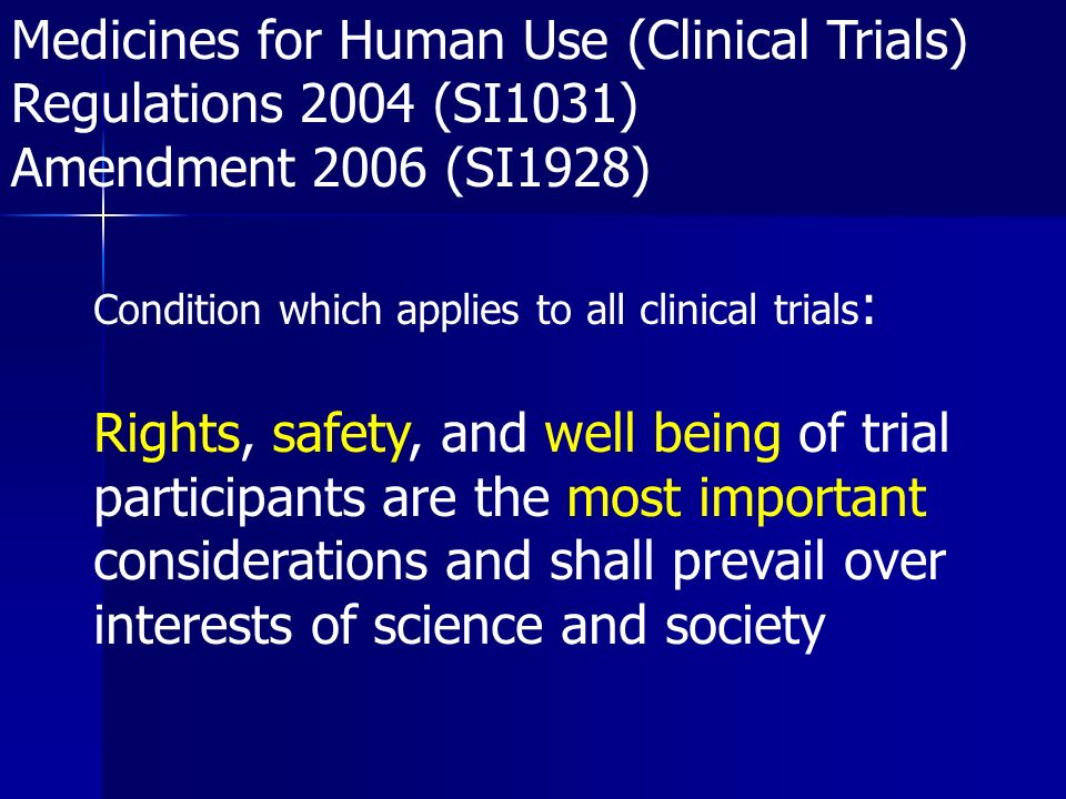 Medicines for Human Use (Clinical Trials) Regulations 2004 (SI1031)