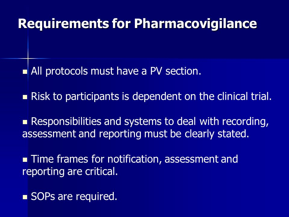 Requirements for Pharmacovigilance