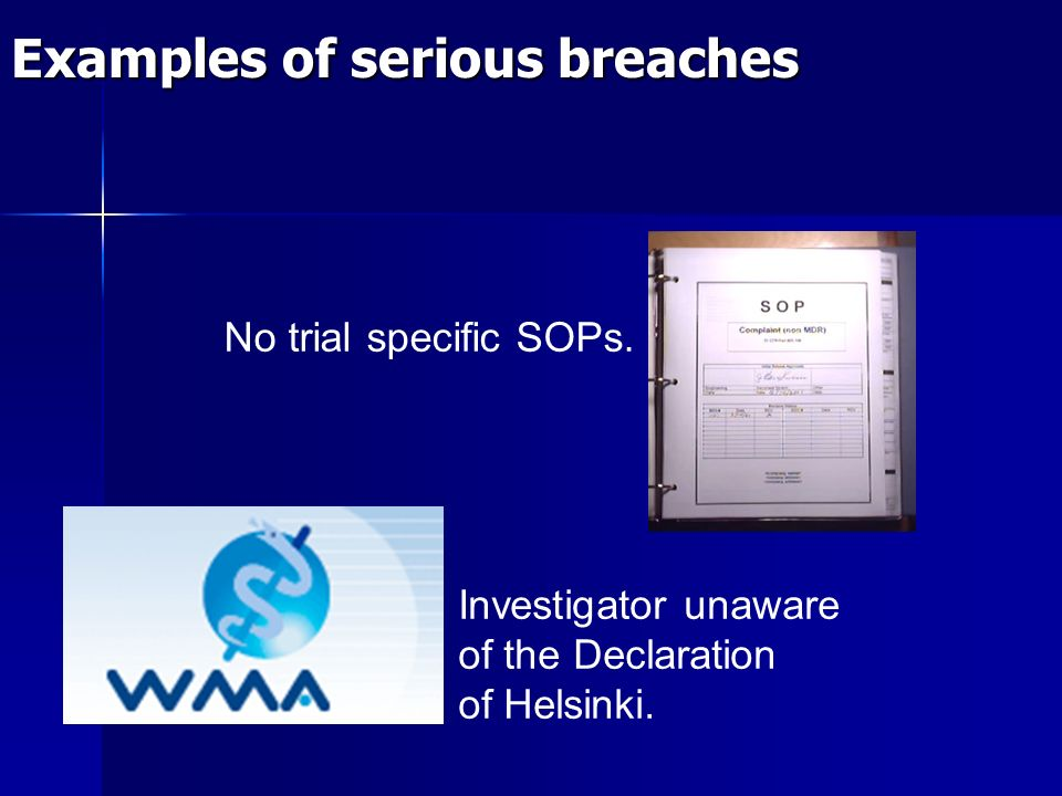 Examples of serious breaches