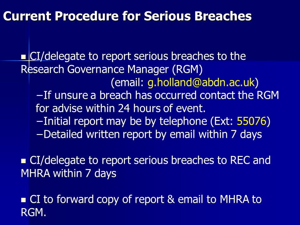 Current Procedure for Serious Breaches