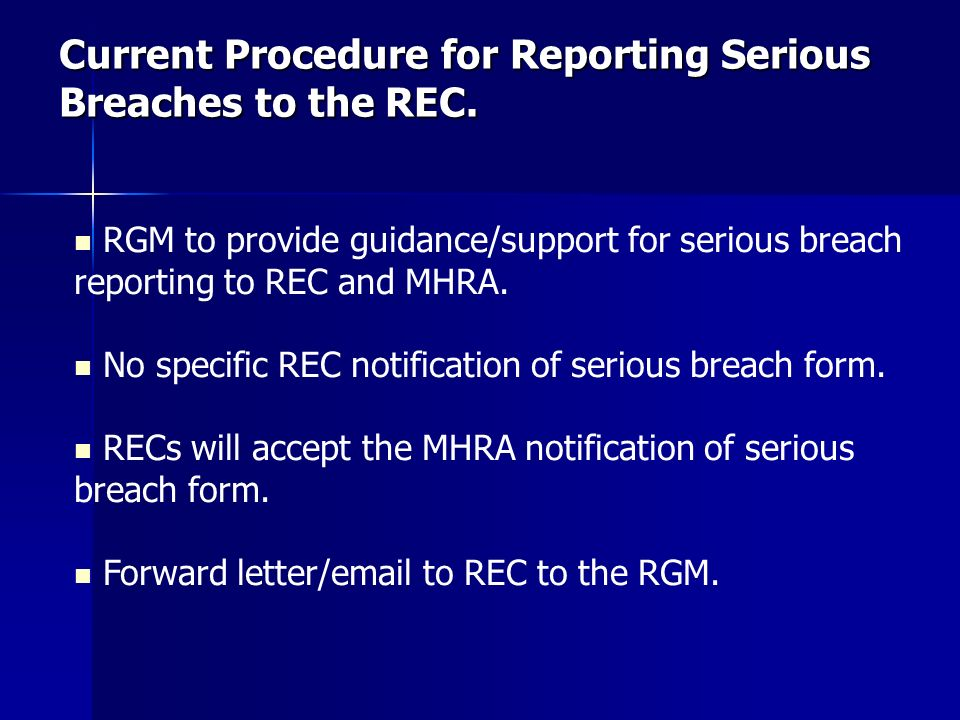 Current Procedure for Reporting Serious Breaches to the REC.