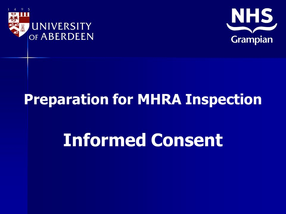 Preparation for MHRA Inspection Informed Consent