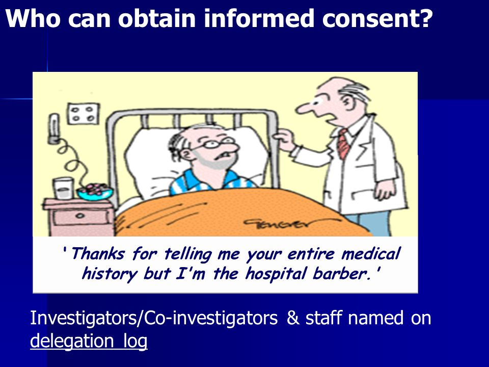 Who can obtain informed consent