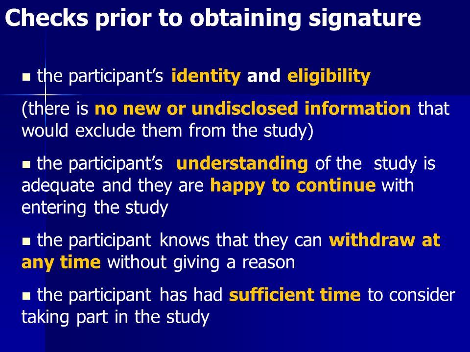 Checks prior to obtaining signature