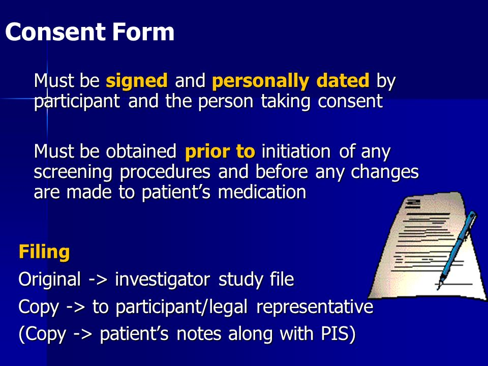 Consent Form Must be signed and personally dated by participant and the person taking consent.