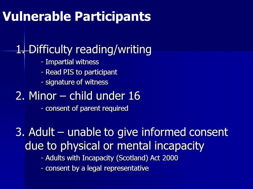 Vulnerable Participants