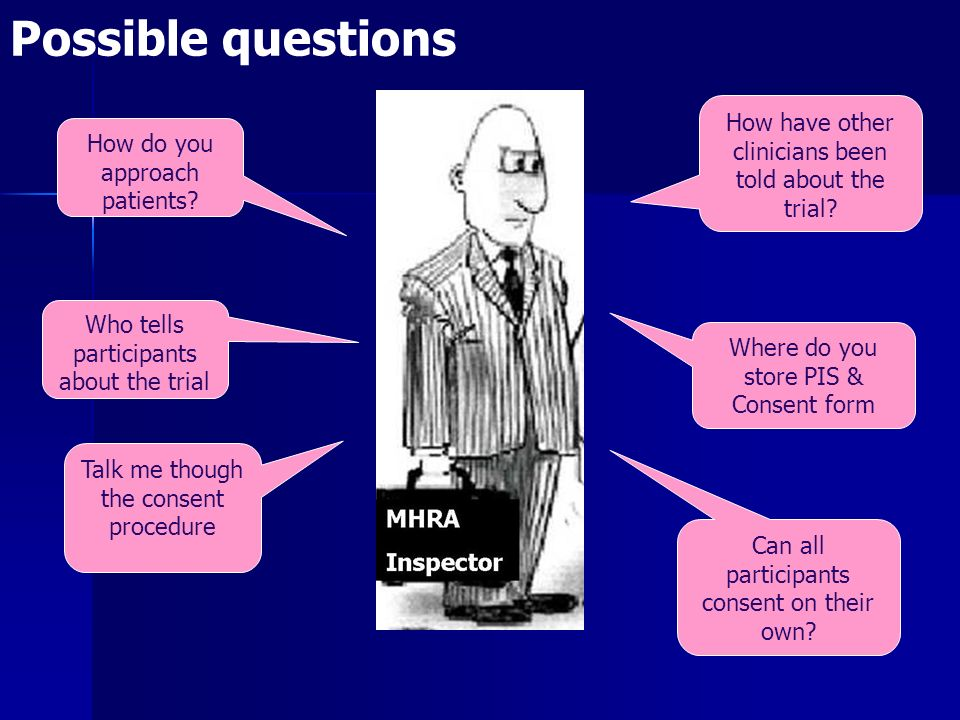 Possible questions How have other clinicians been told about the trial How do you approach patients