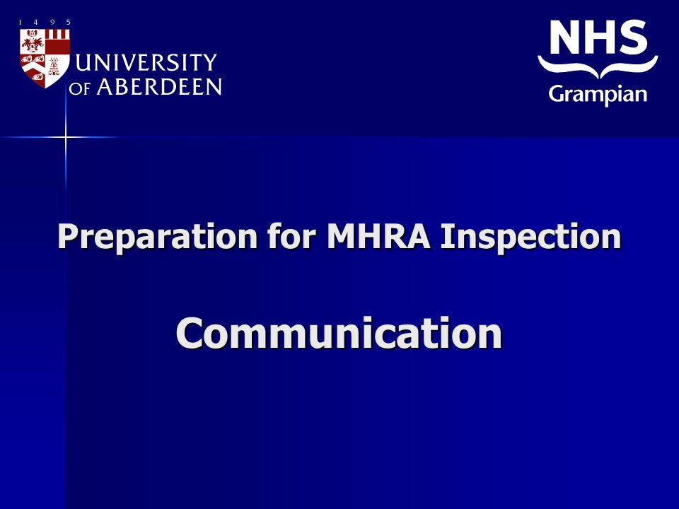 Preparation for MHRA Inspection Communication