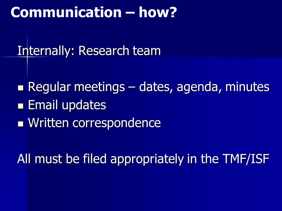Communication – how Internally: Research team