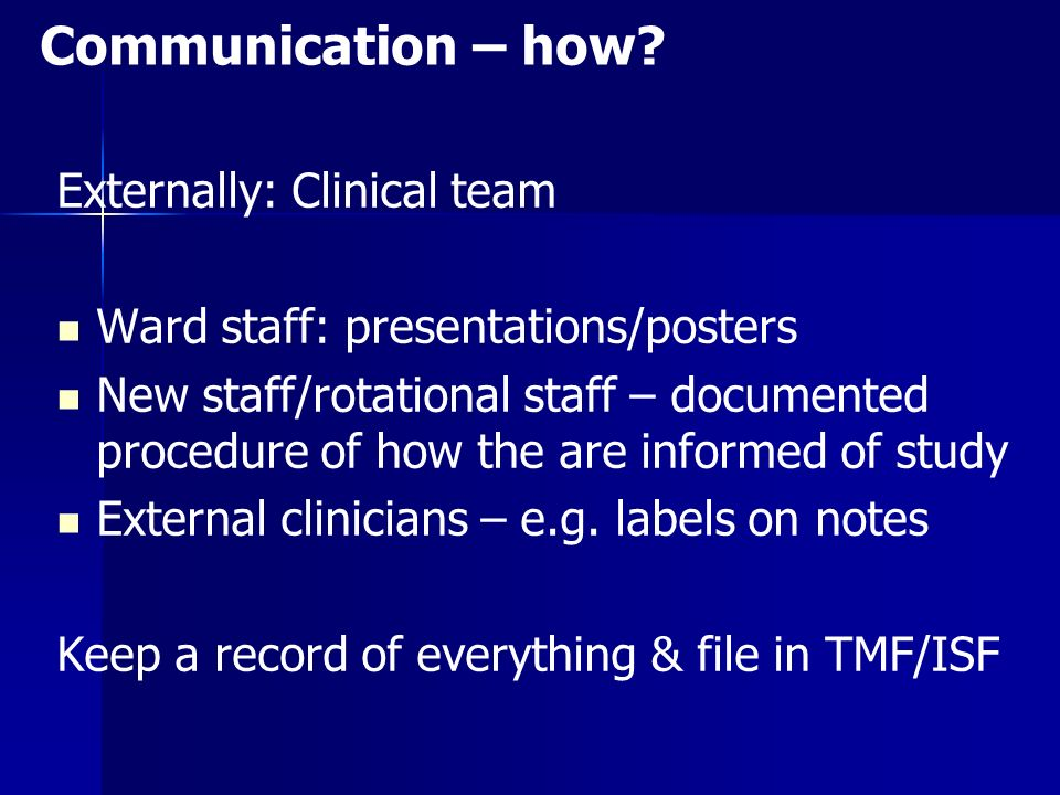 Communication – how Externally: Clinical team