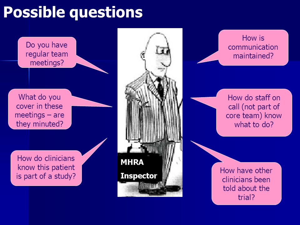 Possible questions How is communication maintained