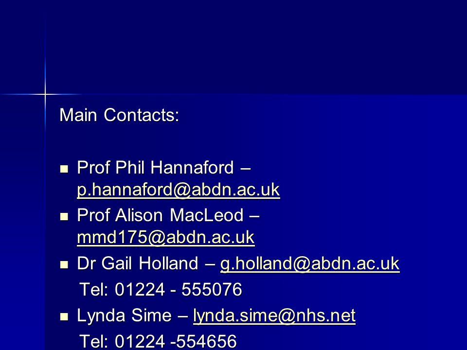Main Contacts: Prof Phil Hannaford – p.hannaford@abdn.ac.uk. Prof Alison MacLeod – mmd175@abdn.ac.uk.