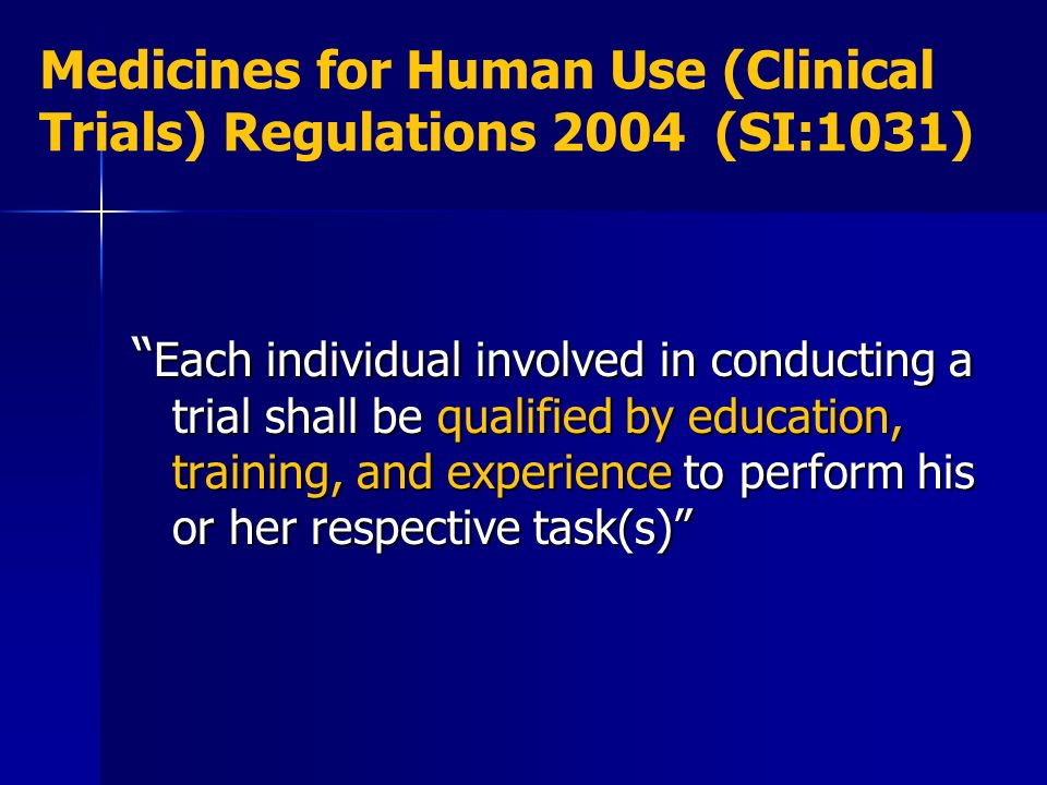 Medicines for Human Use (Clinical Trials) Regulations 2004 (SI:1031)
